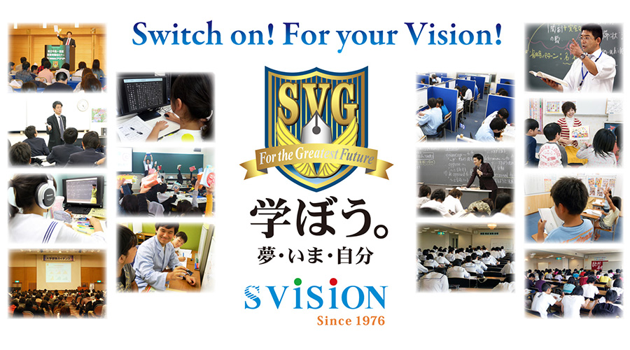 Switch on�IFor your Vision!�@�w�ڂ��B���E���܁E����